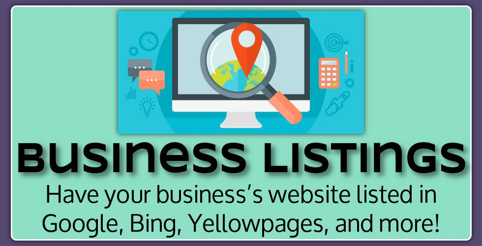 Business listings. Have your business's website listed in Yelp, Yellowpage, Angie's List, and more!